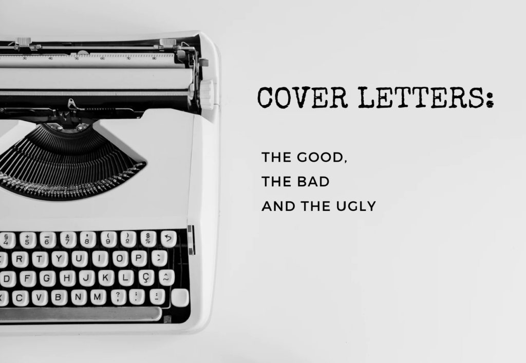 "A typewriter on a white background; Written next to it ""Cover letters: The good, the bad and the ugly"""