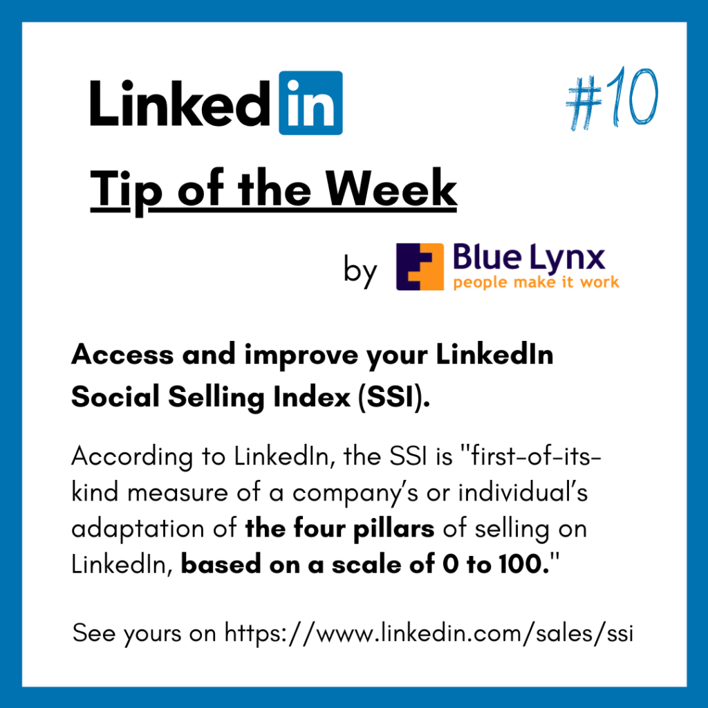 LinkedIn Tip of the Week #10 by Blue Lynx: Access and improve your Social Selling Index (SSI).