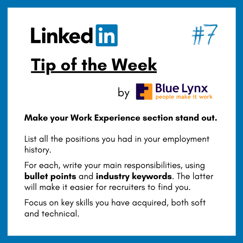 LinkedIn Tip of the Week #7 by Blue Lynx: Make your Work Experience section stand out.