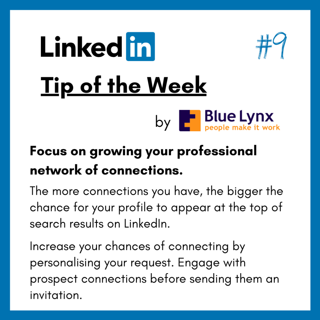 LinkedIn Tip of the Week #9 by Blue Lynx: Focus on growing your professional network of connections.