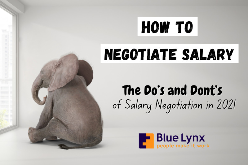 Salary negotiation: the elephant in the room - How to negotiate your salary in 2021? - Blue Lynx